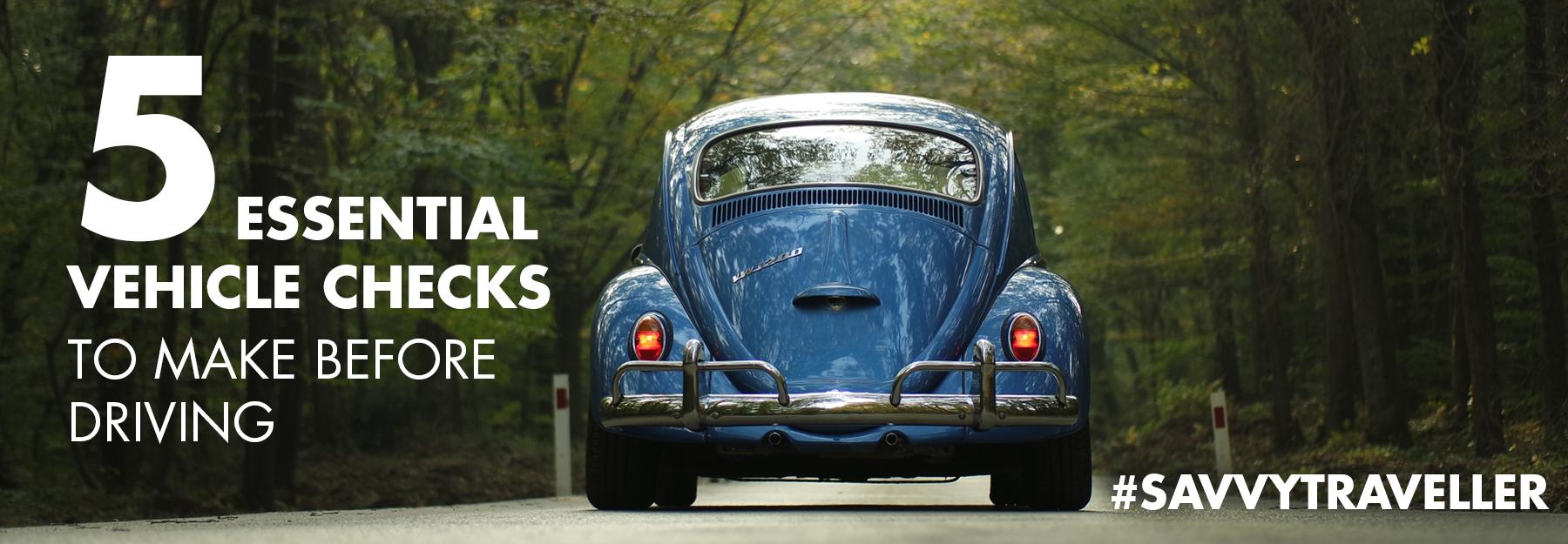 5 essential vehicles checks